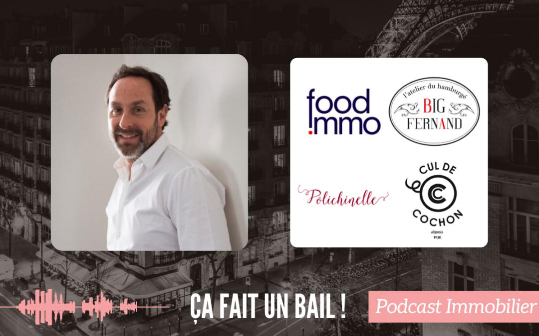 #6 Steve Burggraf, fondateur de Big Fernand et Foodimmo : Fonds de commerce, entrepreneuriat et crise sanitaire